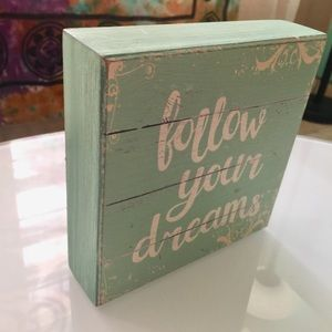 "Other - Follow your dreams 6""x6"""
